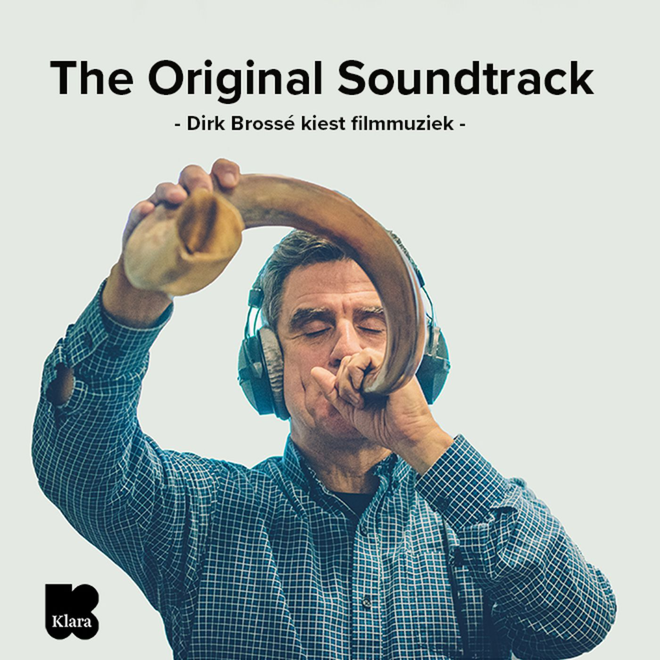 The Original Soundtrack : Dirk Brossé kiest de beste filmmuziek