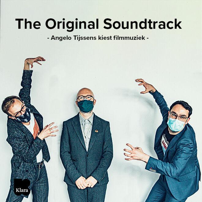 The Original Soundtrack: Angelo Tijssens kiest de beste filmmuziek
