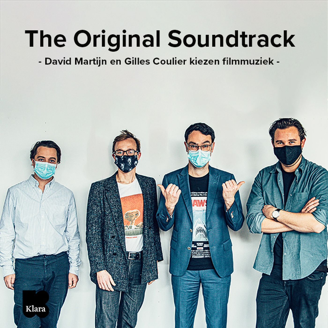 The Original Soundtrack: David Martijn en Gilles Coulier kiezen de beste filmmuziek