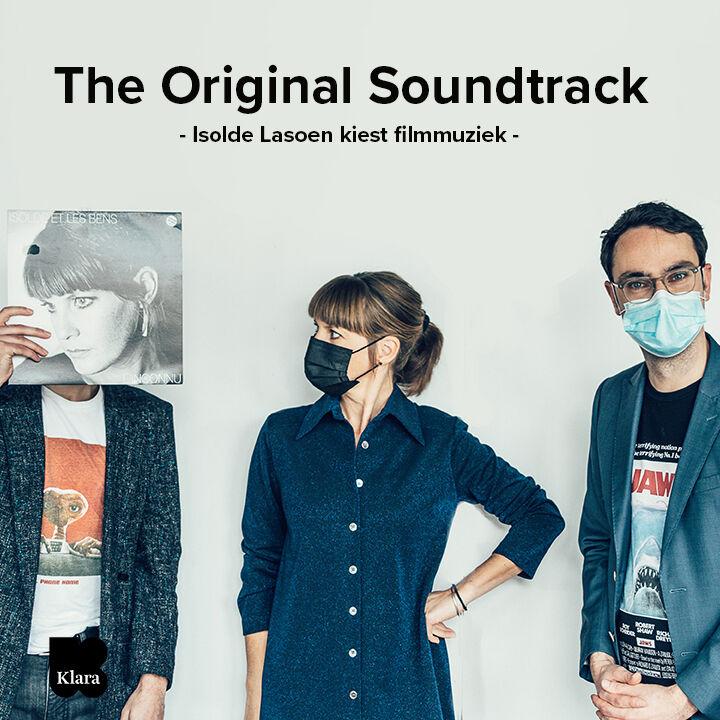 The Original Soundtrack: Isolde Lasoen kiest de beste filmmuziek