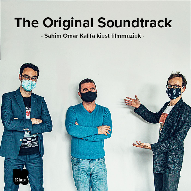 The Original Soundtrack: Sahim Omar Kalifa kiest de beste filmmuziek