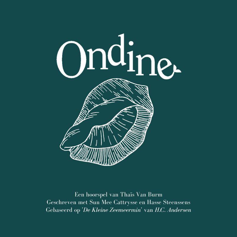 Ondine (podcast van Thaïs Van Burm)