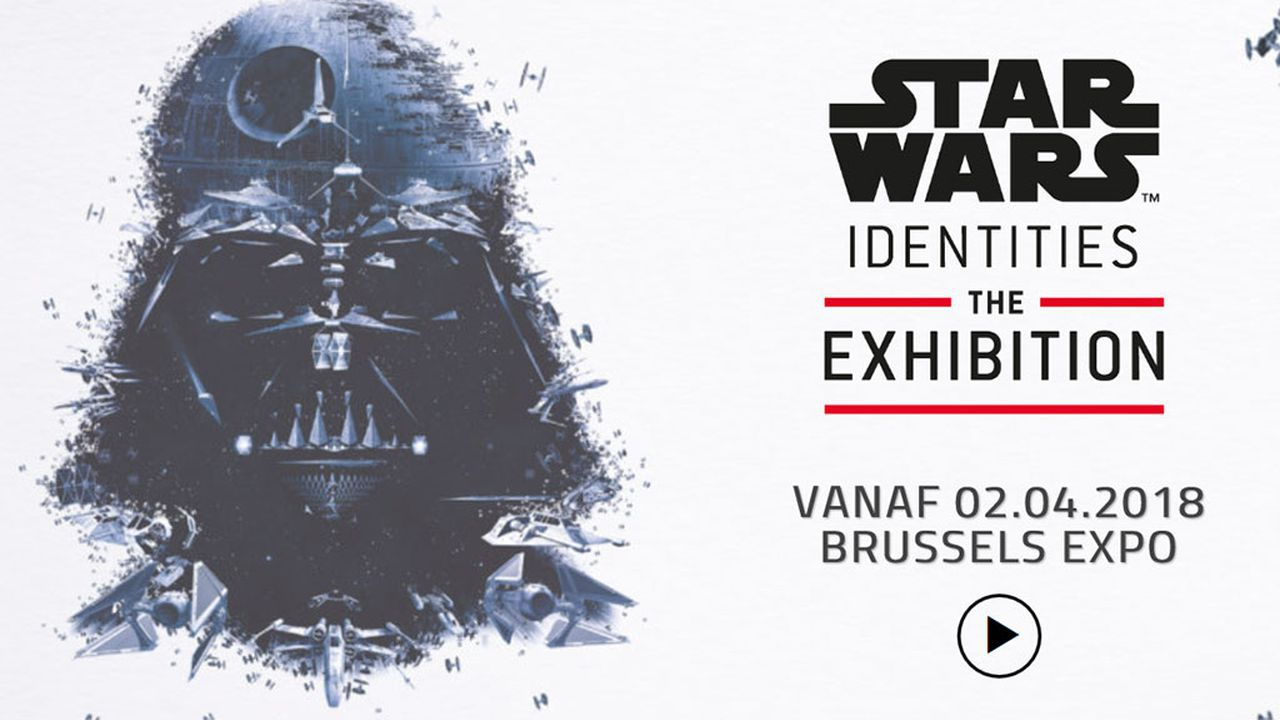 """Star Wars Identities""-expo komt in april 2018 naar Brussel"